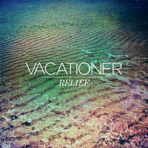 Vacationer – Go Anywhere