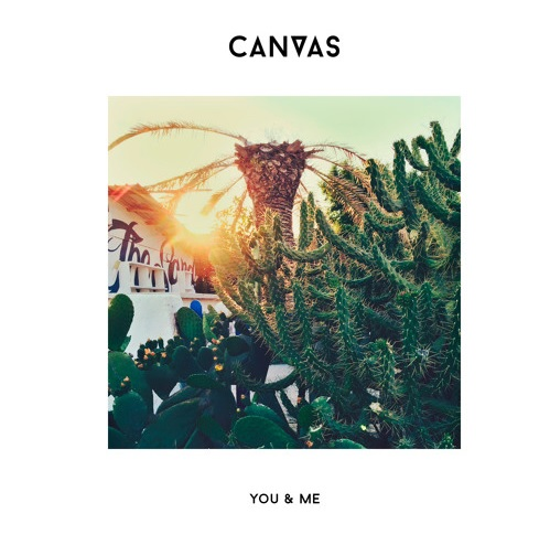 CANVAS_You And Me