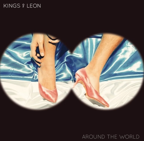 Kings Of Leon – Around The World