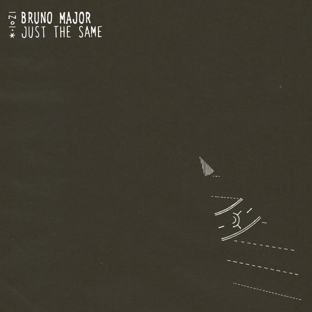 Bruno Major – Just the Same
