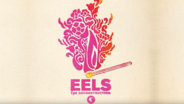 Eels – The Deconstruction