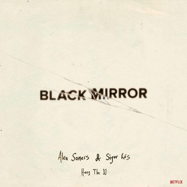 sigur ros black mirror