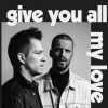 give you all