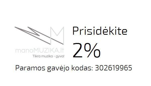 Prisidėkite 2% prie manoMUZIKOS