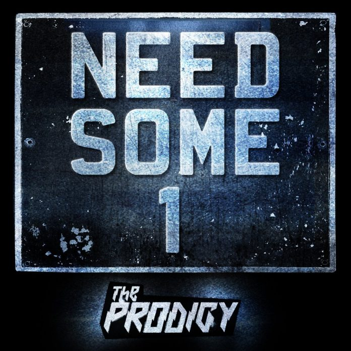 The Prodigy – Need Some 1