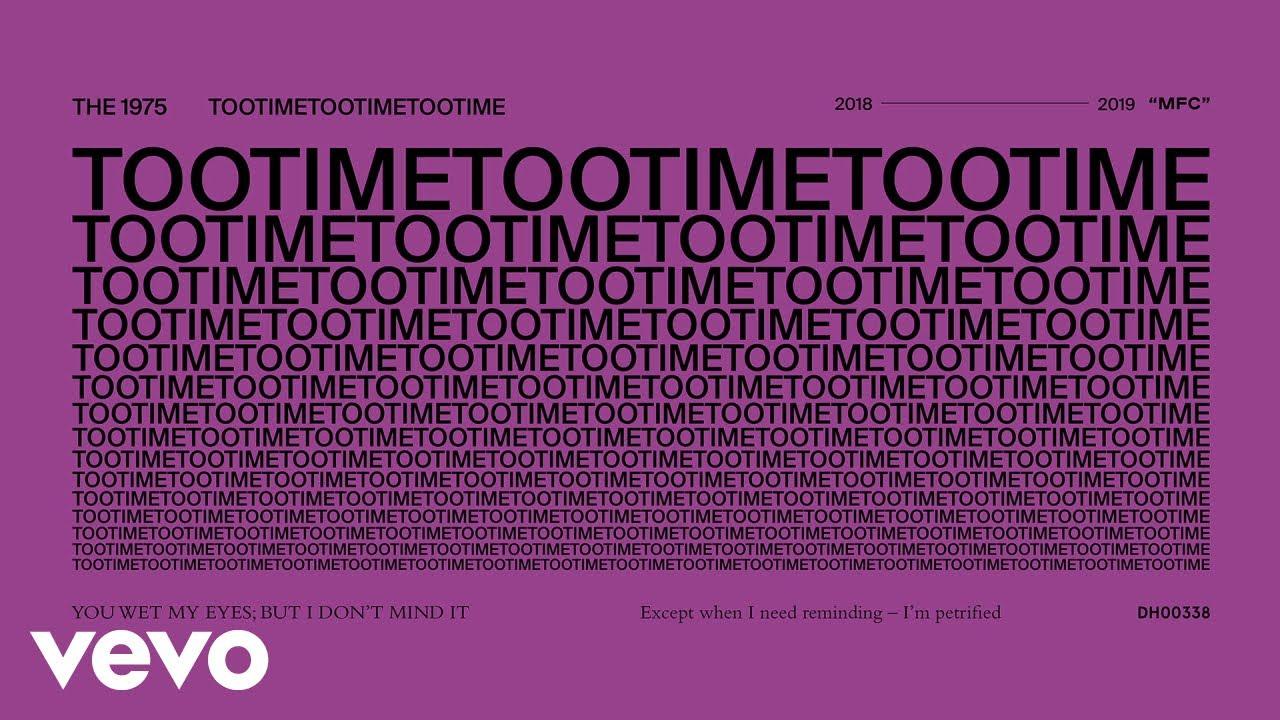 The 1975 – TooTimeTooTimeTooTime