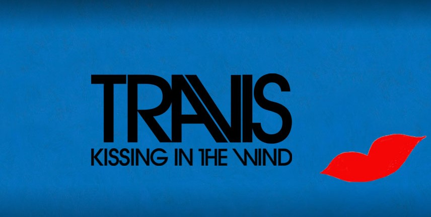 Travis – Kissing in the Wind