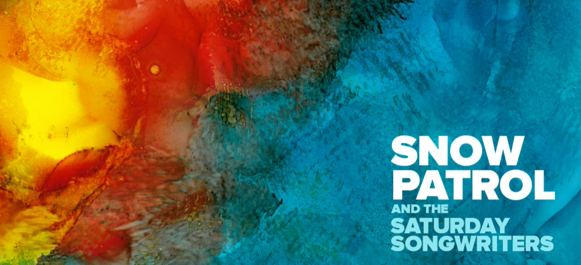 Snow Patrol & The Saturday Songwriters – Reaching Out To You